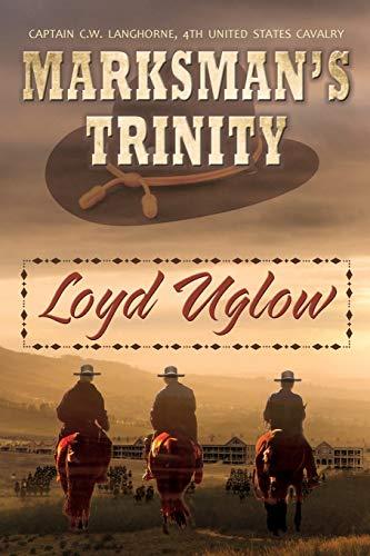 Marksman's Trinity: Loyd Uglow