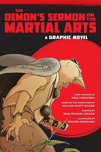 The Demon's Sermon on the Martial Arts: A Graphic Novel: Wilson, Sean Michael; Chozanshi, ...