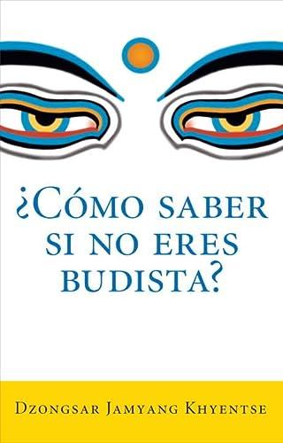 Â¿Como saber si no eres budista? (What: Khyentse, Dzongsar Jamyang