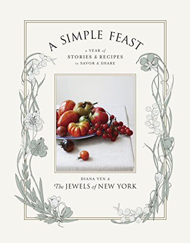 9781611800326: A Simple Feast: A Year of Stories and Recipes to Savor and Share