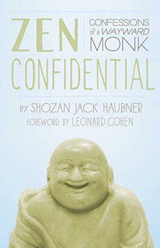 9781611800333: Zen Confidential: Confessions of a Wayward Monk