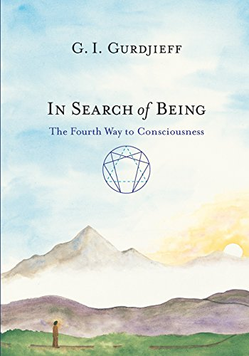 In Search of Being: The Fourth Way to Consciousness: Gurdjieff, G. I.; Gurdjieff, Georges ...