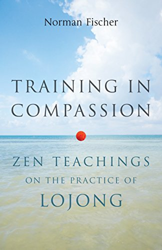 9781611800401: Training In Compassion: ZEN Teachings on the Practice of Lojong