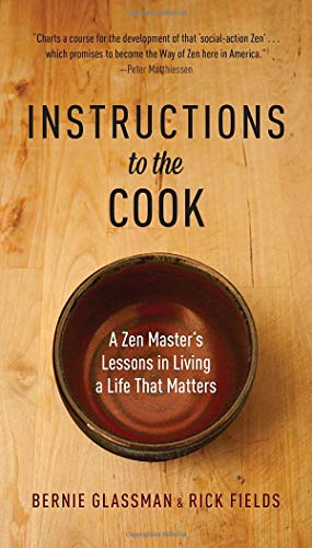 9781611800685: Instructions to the Cook: A Zen Master's Lessons in Living a Life That Matters