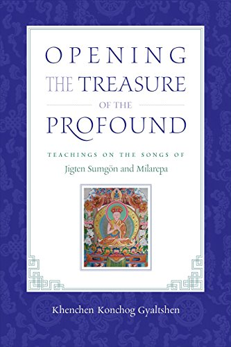 Opening the Treasure of the Profound: Teachings: Gyaltshen Rinpoche, Khenchen