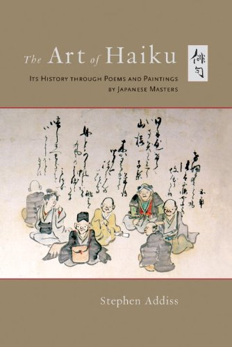 9781611800739: The Art of Haiku: Its History Through Poems and Paintings by Japanese Masters
