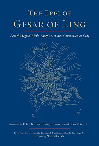 The Epic of Gesar of Ling: Gesar's: Kornman, Robin [Translator];