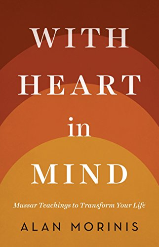 9781611801521: With Heart in Mind: Mussar Teachings to Transform Your Life