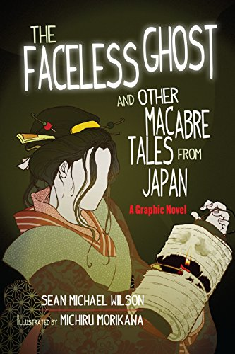 """Lafcadio Hearn's """"The Faceless Ghost"""" and Other: Wilson, Sean Michael"""