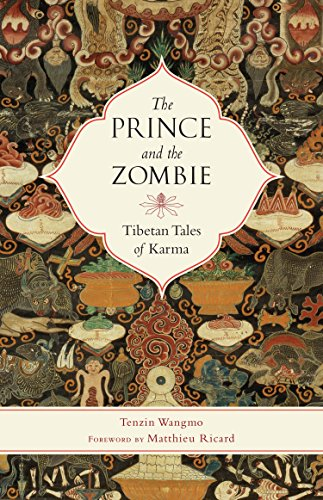 9781611802061: The Prince and the Zombie: Tibetan Tales of Karma