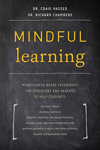 9781611802429: Mindful Learning: Mindfulness-Based Techniques for Educators and Parents to Help Students