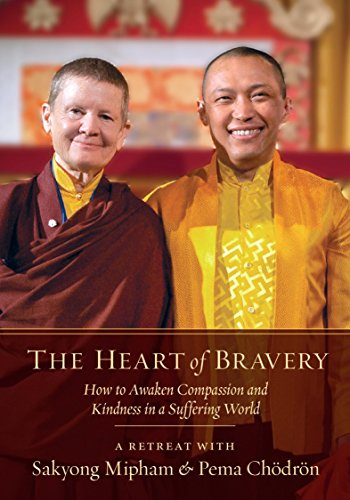 9781611802566: The Heart of Bravery: A Retreat with Sakyong Mipham and Pema Chodron