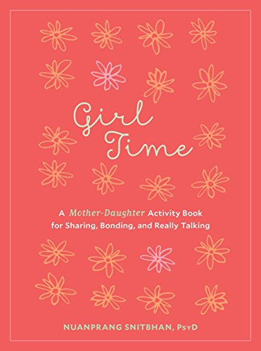 9781611803044: Girl Time: A Mother-Daughter Activity Book for Sharing, Bonding, and Really Talking