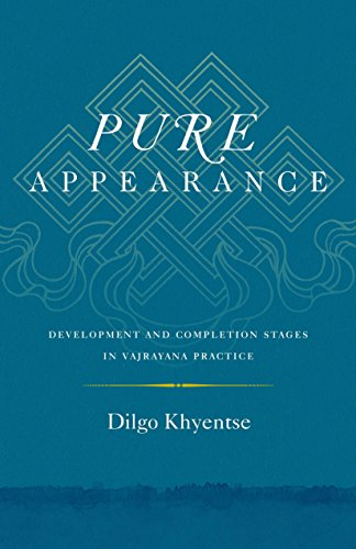 9781611803419: Pure Appearance: Development and Completion Stages in Vajrayana Practice