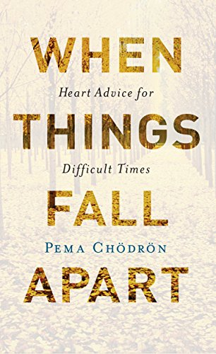 9781611803433: When Things Fall Apart: Heart Advice for Difficult Times