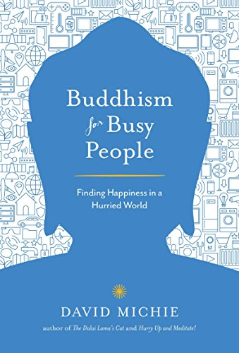 9781611803679: Buddhism for Busy People: Finding Happiness in a Hurried World