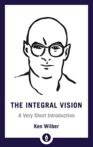 9781611806427: The Integral Vision: A Very Short Introduction