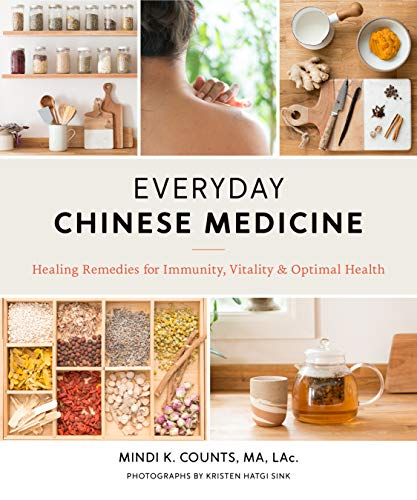 Book Cover: Everyday Chinese Medicine: Healing Remedies for Immunity, Vitality, and Optimal Health