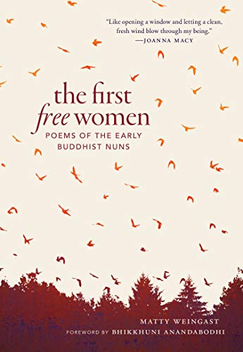 9781611807769: The First Free Women: Poems of the Early Buddhist Nuns