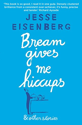 9781611855494: Bream Gives Me Hiccups and Other Stories