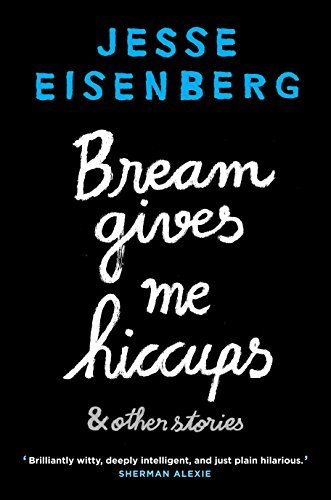 9781611855609: Bream Gives Me Hiccups: And Other Stories