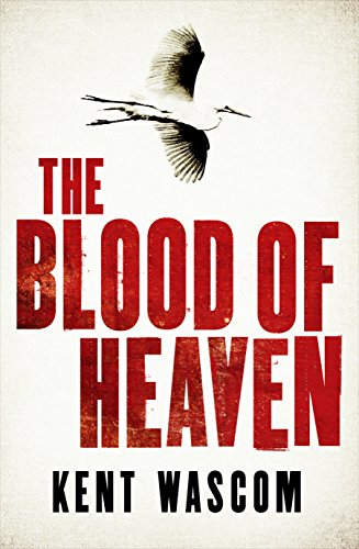 9781611855661: The Blood of Heaven