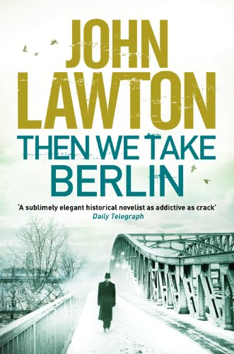 9781611856125: Then We Take Berlin (Joe Wilderness Series)
