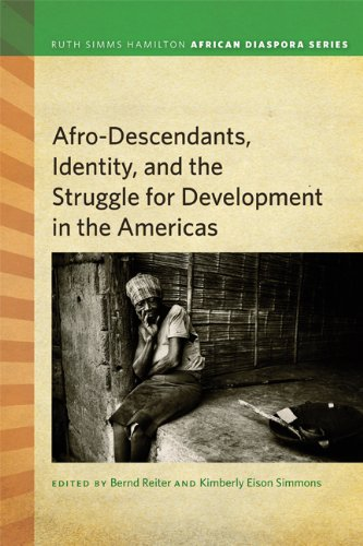 Afrodescendants, Identity, and the Struggle for Development in the Americas (Ruth Simms Hamilton ...