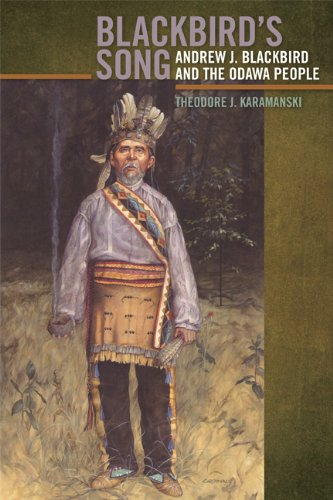9781611860504: Blackbird's Song: Andrew J. Blackbird and the Odawa People