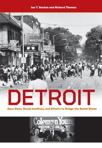 9781611860665: Detroit: Race Riots, Racial Conflicts, and Efforts to Bridge the Racial Divide