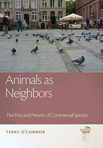 9781611860955: Animals as Neighbors: The Past and Present of Commensal Animals (The Animal Turn)