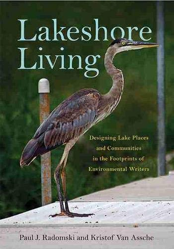 9781611861181: Lakeshore Living: Designing Lake Places and Communities in the Footprints of Environmental Writers