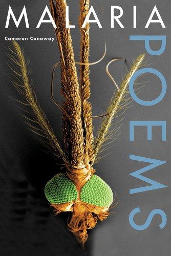 Malaria, Poems: Conaway, Cameron