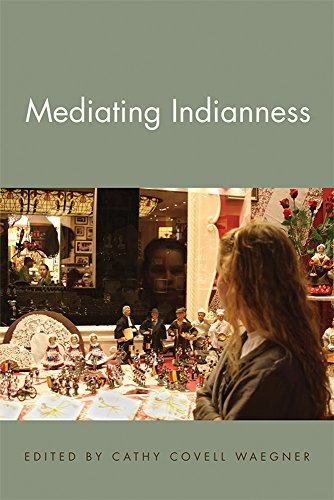 9781611861518: Mediating Indianness (American Indian Studies)