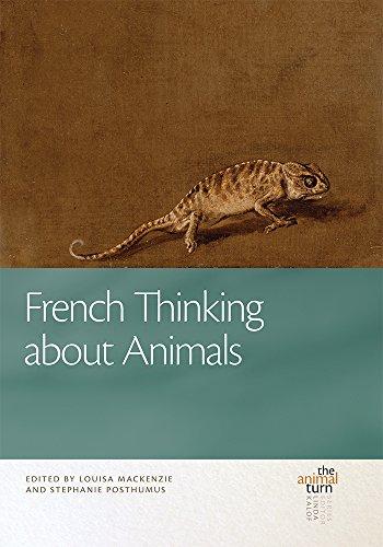 French Thinking about Animals -: Mackenzie, Louisa