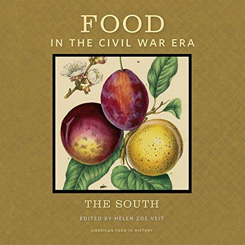 Food in the Civil War Era - The South: Veit, Helen Z