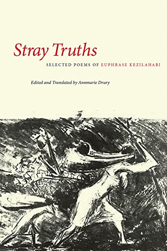 9781611861822: Stray Truths: Selected Poems of Euphrase Kezilahabi (African Humanities and the Arts)