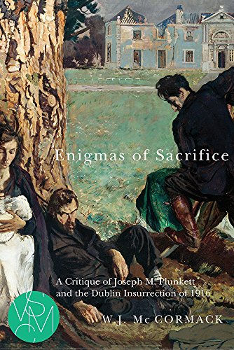 9781611861914: Enigmas of Sacrifice: A Critique of Joseph M. Plunkett and the Dublin Insurrection of 1916 (Studies in Violence, Mimesis, & Culture)