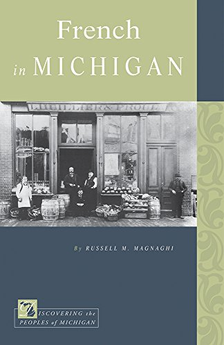 9781611861983: French in Michigan (Discovering the Peoples of Michigan)