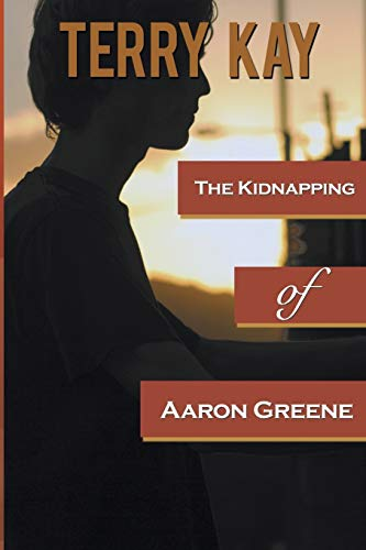 9781611876963: The Kidnapping of Aaron Greene