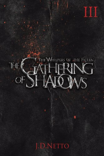 9781611877687: The Gathering of Shadows (The Whispers of the Fallen, Book III) (Volume 3)
