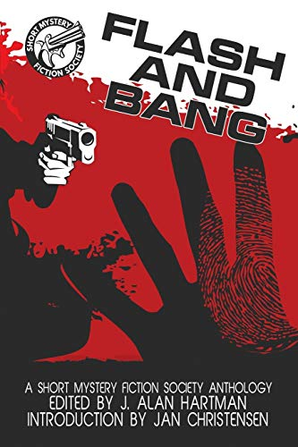 9781611878295: Flash and Bang: A Short Mystery Fiction Society Anthology