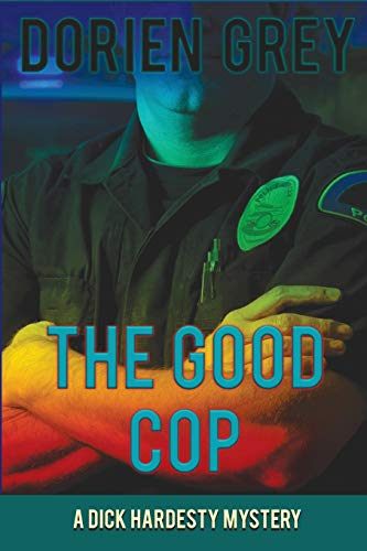 9781611878301: The Good Cop (A Dick Hardesty Mystery) (Volume 5)