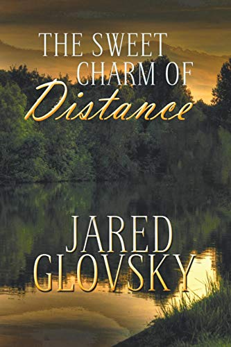 9781611878356: The Sweet Charm of Distance