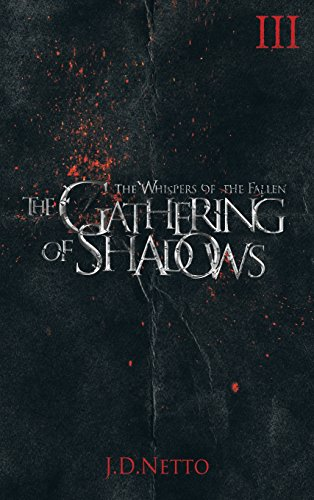 9781611878882: The Gathering of Shadows (The Whispers of the Fallen, Book III)