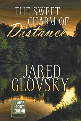 9781611878981: The Sweet Charm of Distance