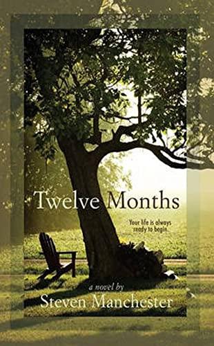 9781611880533: Twelve Months (Life's Journey)
