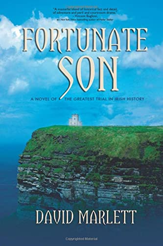 9781611880779: Fortunate Son: A Novel of the Greatest Trial in Irish History