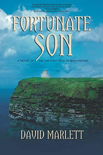 9781611881592: Fortunate Son: A Novel of the Greatest Trial in Irish History