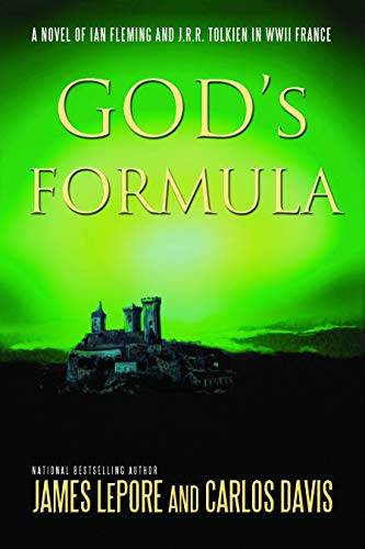 9781611881745: God's Formula: A Novel of Ian Fleming, J.R.R. Tolkien, and Nazi Germany